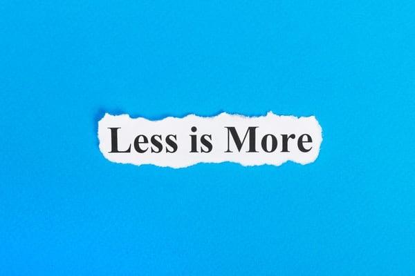 make a bigger impact by saying less